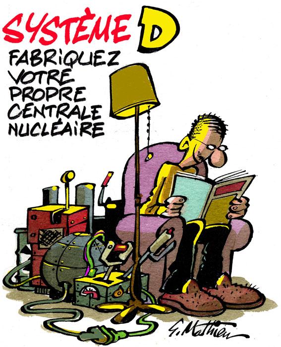 Le Système D, par Gérard Mathieu